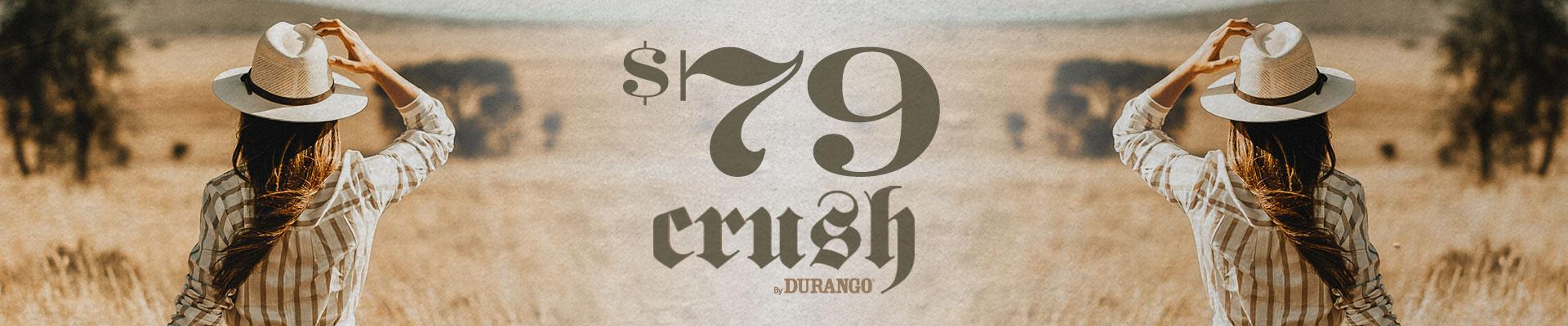 $79 Crush™ Styles